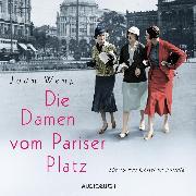 Cover-Bild zu Die Damen vom Pariser Platz (ungekürzt) (Audio Download)