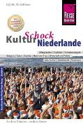 Cover-Bild zu Reise Know-How KulturSchock Niederlande von Gilissen, Elfi H. M.