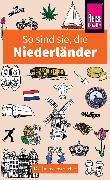 Cover-Bild zu So sind sie, die Niederländer von Bolt, Rodney