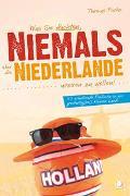 Cover-Bild zu Was Sie dachten, NIEMALS über die NIEDERLANDE wissen zu wollen von Fuchs, Thomas