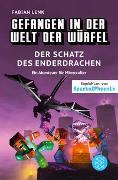 Cover-Bild zu Lenk, Fabian: Gefangen in der Welt der Würfel. Der Schatz des Enderdrachen. Ein Abenteuer für Minecrafter