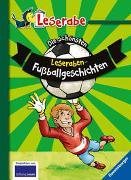 Cover-Bild zu Mai, Manfred: Die schönsten Leseraben-Fußballgeschichten - Leserabe 2. Klasse - Erstlesebuch für Kinder ab 7 Jahren