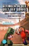 Cover-Bild zu Lenk, Fabian: Gefangen in der Welt der Würfel. Der Kampf gegen die Creeper. Ein Abenteuer für Minecrafter (eBook)