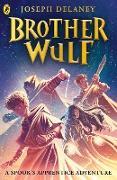 Cover-Bild zu Brother Wulf (eBook) von Delaney, Joseph