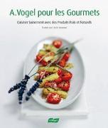 Cover-Bild zu A. Vogel pour les Goumets