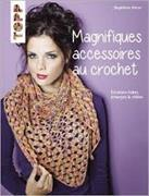 Cover-Bild zu Magnifiques accessoires au crochet