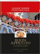 Cover-Bild zu Garde Suisse Pontificale - Buon Appetito