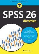 Cover-Bild zu SPSS 26 für Dummies von Brosius, Felix