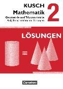Cover-Bild zu Kusch: Mathematik 2. Geometrie und Trigonometrie. Aufgabensammlung mit Lösungen von Bödeker, Sandra