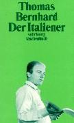 Cover-Bild zu Der Italiener von Bernhard, Thomas