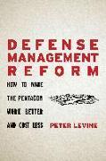 Cover-Bild zu Levine, Peter: Defense Management Reform