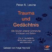 Cover-Bild zu Levine, Peter A.: Trauma und Gedächtnis/MP3-CD