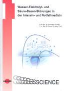 Cover-Bild zu Wasser-Elektrolyt- und Säuren-Basen-Störungen in der Intensiv- und Notfallmedizin von Smolle, Karl-Heinz