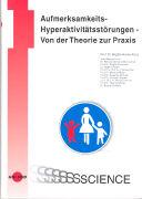 Cover-Bild zu Aufmerksamkeits- Hyperaktivitätsstörungen von Hackenberg, Brigitte