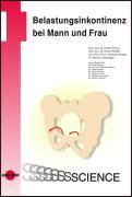 Cover-Bild zu Belastungsinkontinenz bei Mann und Frau von Primus, Günter (Hrsg.)
