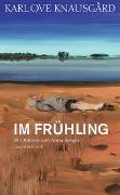 Cover-Bild zu Knausgård, Karl Ove: Im Frühling