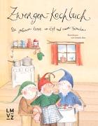 Cover-Bild zu Zwergen-Kochbuch von Räss, Daniela (Illustr.)