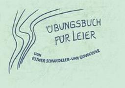 Cover-Bild zu Übungsbuch für Leier von Schwedeler-van Goudoever, Esther