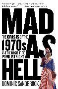 Cover-Bild zu Sandbrook, Dominic: Mad as Hell
