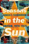 Cover-Bild zu Sandbrook, Dominic: Seasons in the Sun