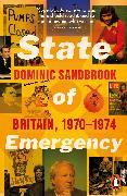 Cover-Bild zu Sandbrook, Dominic: State of Emergency
