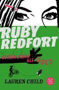 Cover-Bild zu Child, Lauren: Ruby Redfort - Gefährlicher als Gold