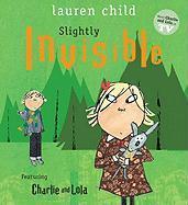 Cover-Bild zu Child, Lauren: Slightly Invisible