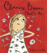 Cover-Bild zu Child, Lauren: Clarice Bean, That's Me