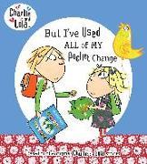 Cover-Bild zu Child, Lauren: But I've Used All My Pocket Change