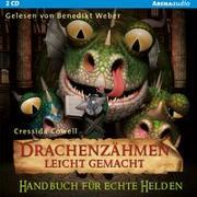 Cover-Bild zu Cowell, Cressida: Drachenzähmen leicht gemacht 06. Handbuch für echte Helden