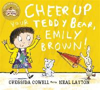 Cover-Bild zu Cowell, Cressida: Cheer Up Your Teddy Emily Brown