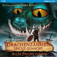 Cover-Bild zu Cowell, Cressida: Drachenzähmen leicht gemacht 02. Wilde Piraten voraus!