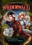 Cover-Bild zu Cowell, Cressida: Wilderwald / Wilderwald (1). Die Rückkehr der dunklen Magie