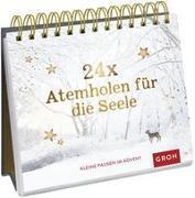 Cover-Bild zu Groh Verlag: 24 x Atemholen für die Seele