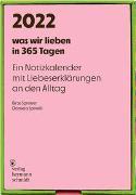 Cover-Bild zu Spinelli, Daniela: was wir lieben: in 365 Tagen