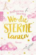Cover-Bild zu Herzog, Katharina: Wo die Sterne tanzen