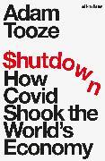 Cover-Bild zu Tooze, Adam: Shutdown
