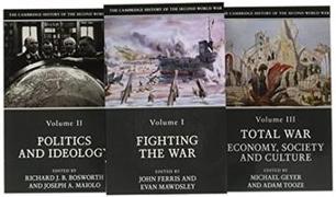Cover-Bild zu Ferris, John (University of Calgary) (Hrsg.): The Cambridge History of the Second World War 3 Volume Paperback Set
