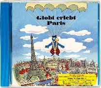 Cover-Bild zu Globi erlebt Paris Bd. 13 CD von Rymann, Susanne