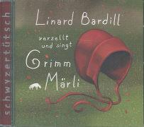 Cover-Bild zu Grimm Märli 01 von Bardill, Linard