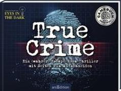 Cover-Bild zu Regenauer, Laura: True Crime. Ein (wahrer) Escape-Room-Thriller zum Aufschneiden