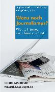 Cover-Bild zu Wozu noch Journalismus? (eBook) von Krüger, Thomas (Beitr.)