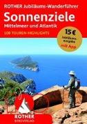 Cover-Bild zu ROTHER Jubiläums-Wanderführer Sonnenziele - Mittelmeer und Atlantik von Rother Bergverlag (Hrsg.)