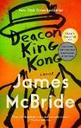 Cover-Bild zu Mcbride, James: Deacon King Kong (eBook)
