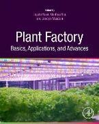 Cover-Bild zu Kozai, Toyoki (Hrsg.): Plant Factory Basics, Applications and Advances