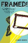 Cover-Bild zu Ponti, James: Framed!