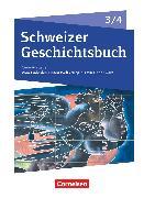 Cover-Bild zu Schweizer Geschichtsbuch, Neubearbeitung, Band 3/4, Schülerbuch