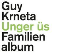 Cover-Bild zu Unger üs von Krneta, Guy