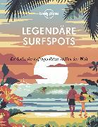 Cover-Bild zu Lonely Planet Legendäre Surfspots