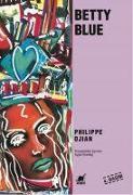 Cover-Bild zu Djian, Philippe: Betty Blue